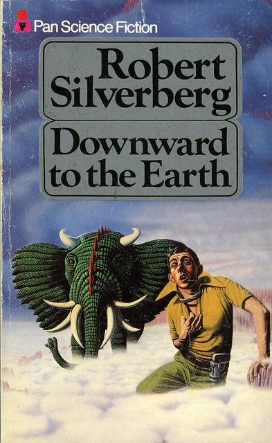 Pan Books - Robert Silverberg - Downward to the Earth