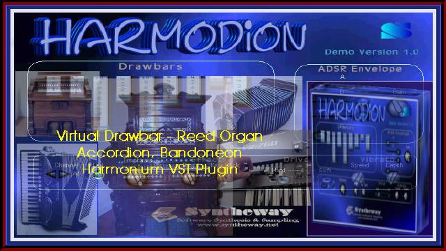 Virtual Drawbar organ, Reed organ, Harmonium, Accordion and Bandoneon VST Plugin Software: Syntheway Harmodion Musical Instrument