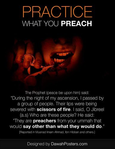 :: PRACTICE WHAT YOU PREACH :: | by Dawah Posters .com