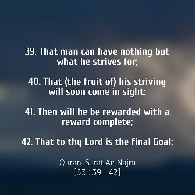 Quran, Surat An Najm [53 : 39 - 42]