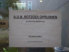 A.U.B. rotzooi opruimen