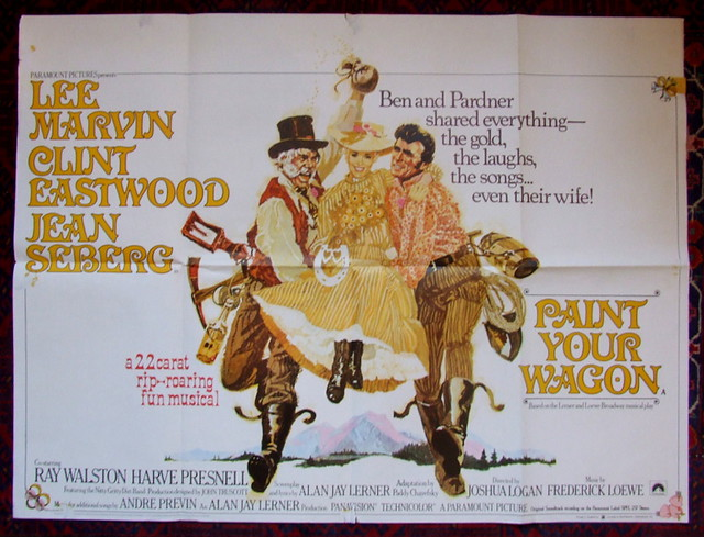 Paint Your Wagon - Original UK Quad Film Poster - 1969.
