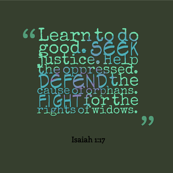 Isaiah 1:17 | Lisa Hall-Wilson | Flickr