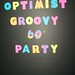 Optimist Groovy 60s Party
