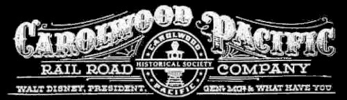 Masthead, Carolwood Pacific Railroad - The road that Walt built. | by Dr. Disney Wizard