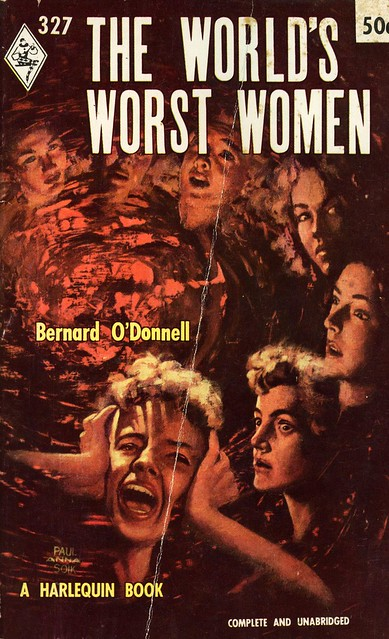 Harlequin Books 327 - Bernard O'Donnell - The World's Worst Women