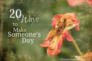 make someone's day | by Studio Waterstone