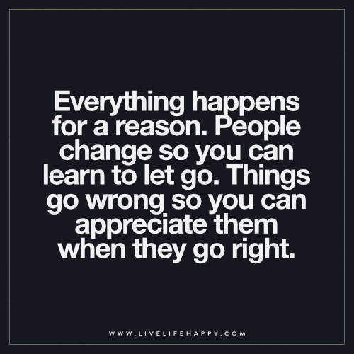 Everything Happens For A Reason Quote Everything Happens F Flickr