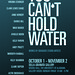 You Can't Hold Water: Works by Graduate Studio Artists