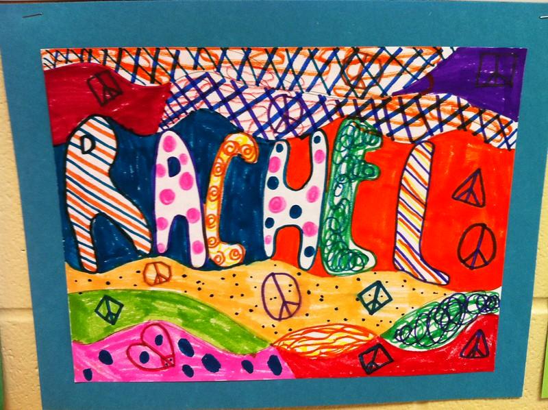 """Rachel's """"Name Art"""""""