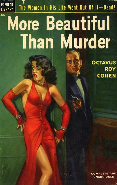 Popular Library 427 - Octavus Roy Cohen - More Beautiful Than Murder