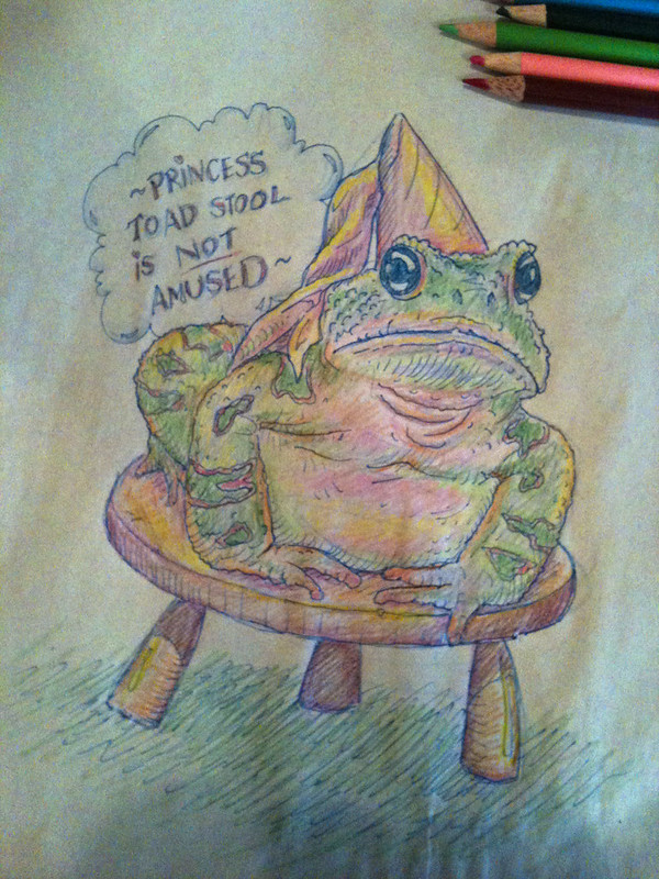 Princess Toad Stool is not amused