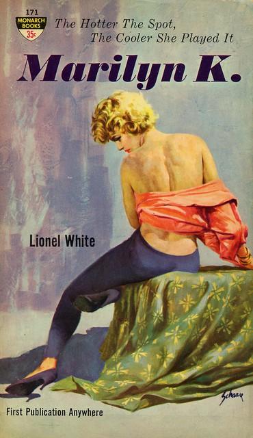 Monarch Books 171 - Lionel White - Marilyn K.