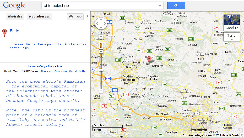 google maps knows every israeli colonies but not even Pale ... on masada map google, guyana map google, hungary map google, nauru map google, swaziland map google, trinidad and tobago map google, venezuela map google, vatican city map google, anguilla map google, monaco map google, bermuda map google, belarus map google, arabian peninsula map google, congo map google, uzbekistan map google, corinth map google, byzantine empire map google, baghdad map google, cook islands map google, georgia map google,
