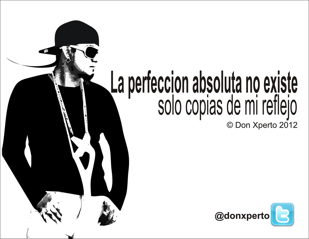 Frases La Perfeccion Absoluta La Perfeccion Absoluta No Ex