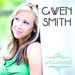 Gwen Smith, Uncluttered CD