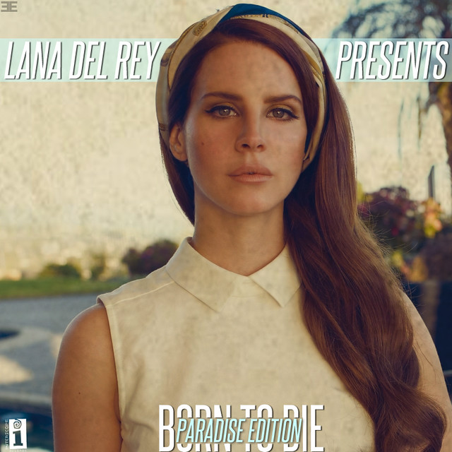 Born To Die Paradise Edition Lana Del Rey So Pumped For Flickr