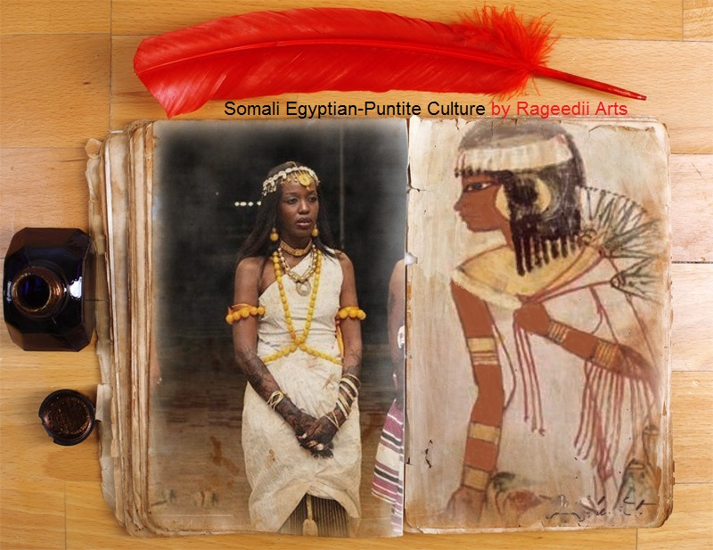Somali Ancient Egypt-Punt's Culture   Past and Present ,th