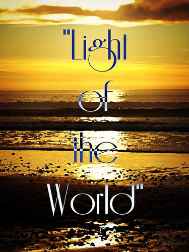 """""""Light of the World"""" ~ digital paint effect 