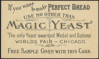 If you want to make perfect bread use no other than Magic Yeast [back] | by Boston Public Library