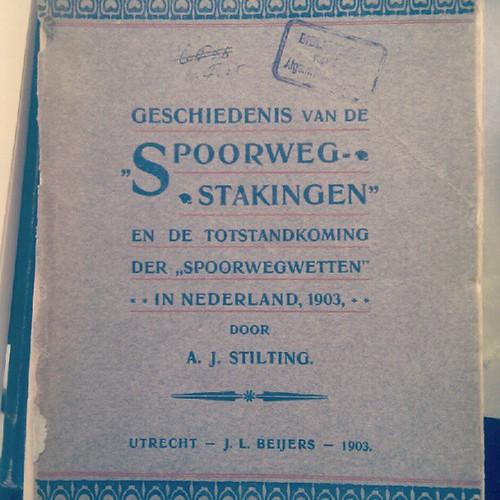 Geschiedenis van de Spoorwegstakingen en de Totstandkoming der Spoorwegwetten in Nederland, 1903