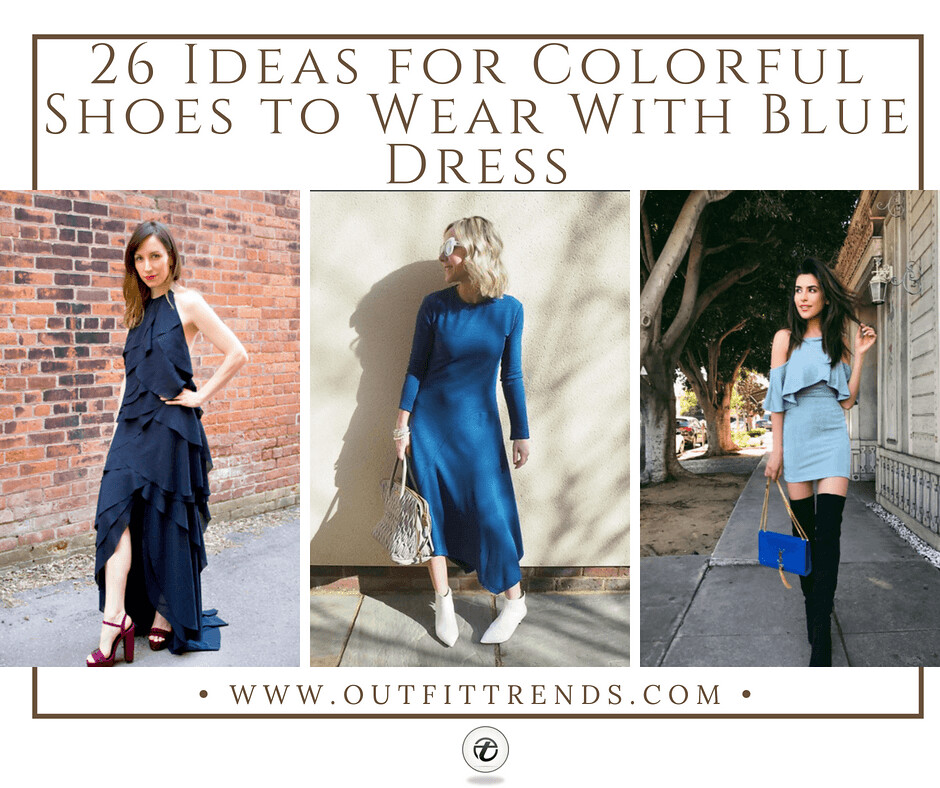 95c3364bc10 26 Ideas On What Color Shoes to Wear With Blue Dress | Flickr