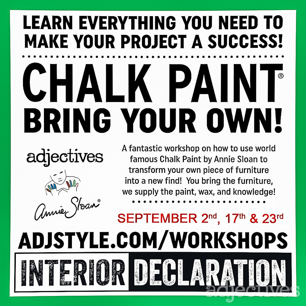 Chalk Paint® - Bring Your Own Piece at Adjectives Unhinged Workshops!