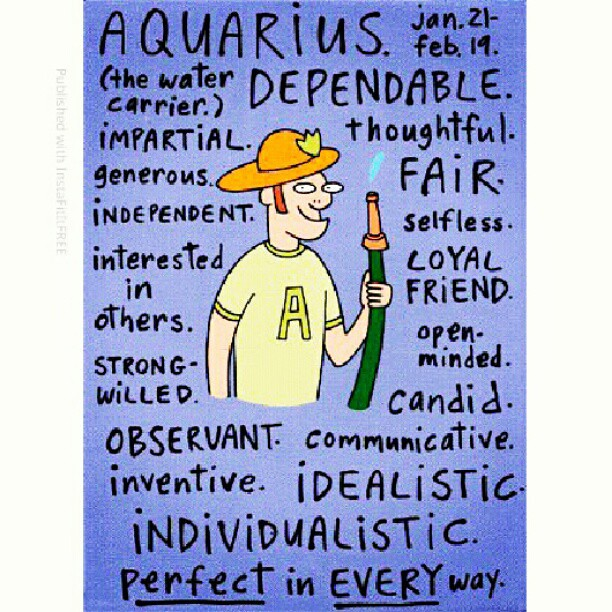 Happy Birthday Aquarius! (Jan.21-Feb.19) #love #instagood