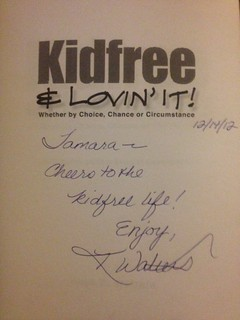 Signed copy of Kidfree & Lovin' It by Kaye D. Walters