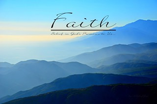 FAITH ~ Belief in God's Promises to Us... | by Art4TheGlryOfGod by Sharon