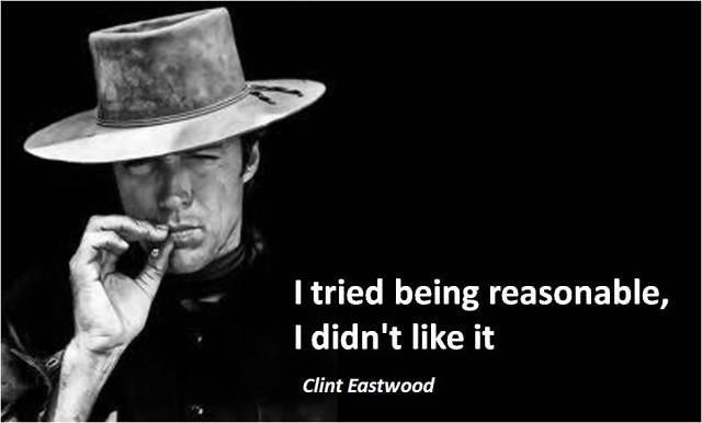 Clint Eastwood | Quotes I like \