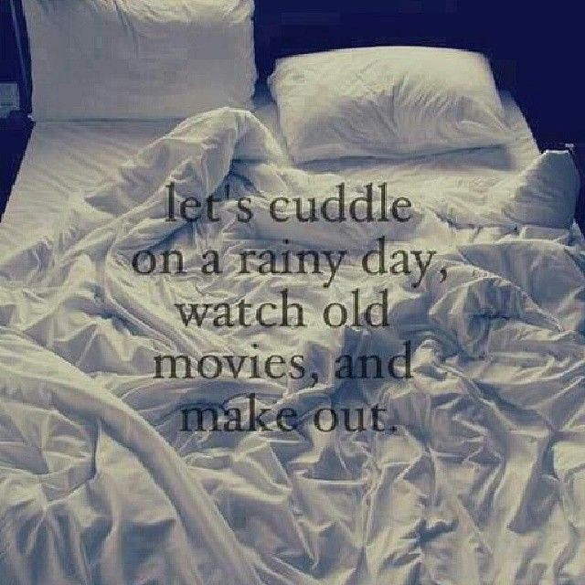Love Quote And Saying Lets Cuddle On A Rainy Day Watch Flickr