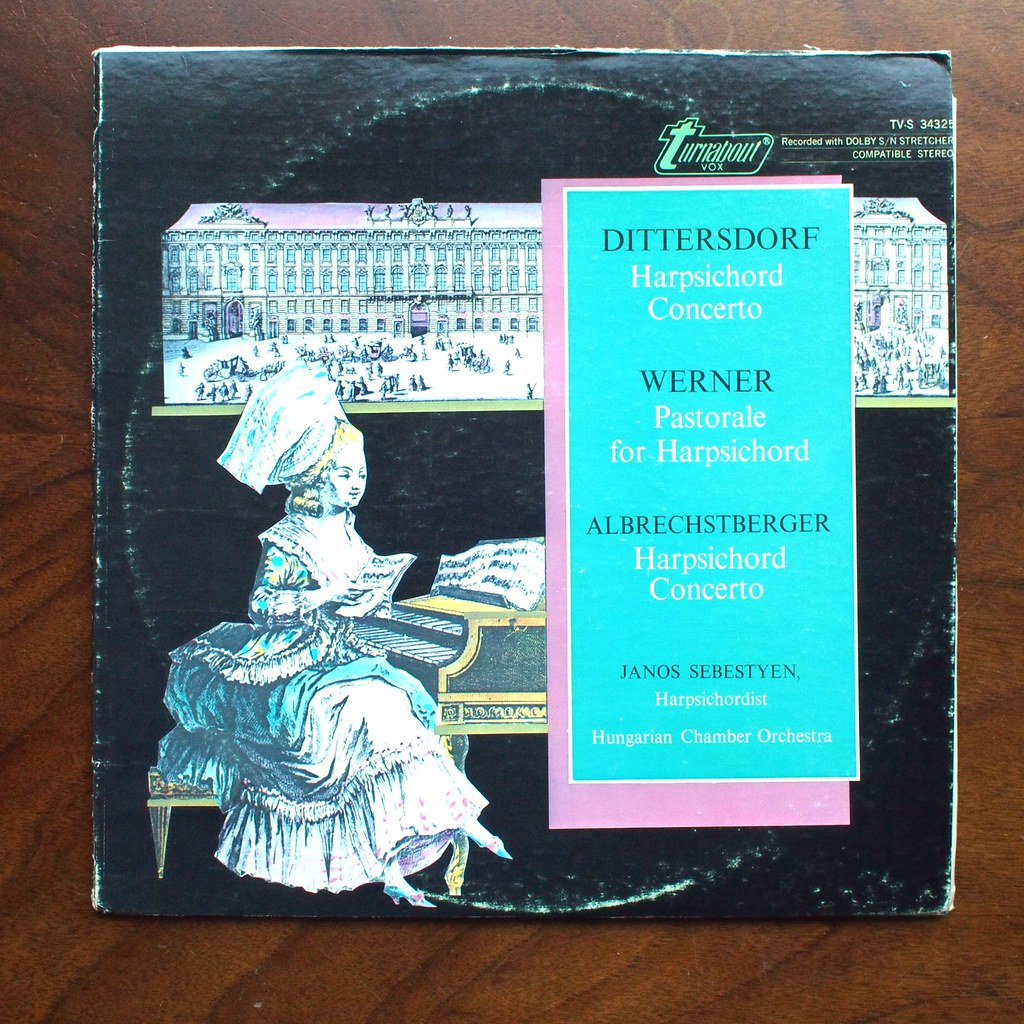 Albrechtsberger & Dittersdorf - Harpsichord Concerto & Wer… | Flickr