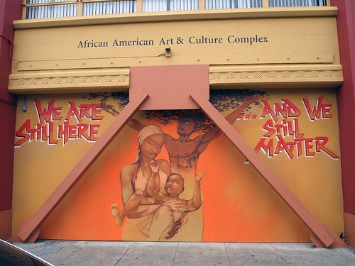 """We are Still Here ...and We Still Matter"" by Mode 2 at the African American Art & Culture Complex in San Francisco, California."