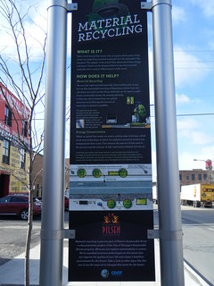 Sign describing material recycling on Cermak Rd | by Preetha & James