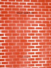 no title<br /> Maud Vande Veire<br /> isbn 90 76593-02-7<br /> D/2006/8545/1<br /> tekeningen Maud Vande Veire<br /> fotoreproducties Lieven Herreman<br /> copyright 2006 Maud Vande Veire en Croxhapox vzw</p> <p>front