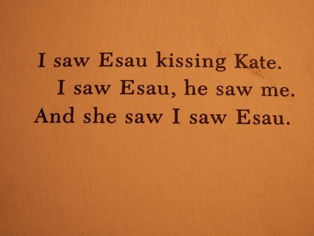 I saw Esau kissing Kate