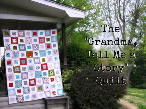 Title for Grandma Tell Me a Story Quilt | by Sarah.WV