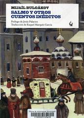 Mijaíl Bulgákov, Salmo y otros cuentos inéditos