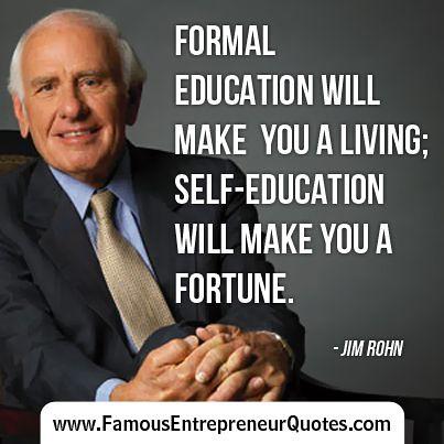 Citations De Jim Rohn Jim Rohn Quote Formal Education Wi