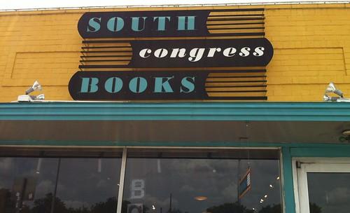 South Congress Books, Austin, Texas   by Anita Dalton