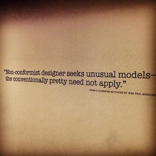 """...the conventionally pretty need not apply."" #gaultier 