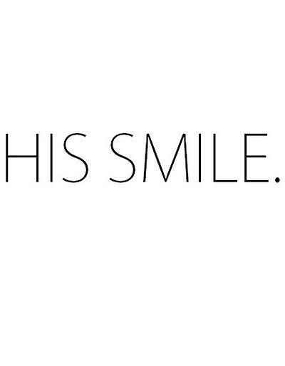 Soulmate Quotes : His smile. - #Soulmate | Soulmate Quotes ...