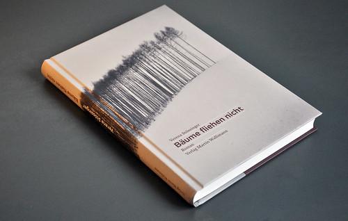 «Bäume fliehen nicht» Cover | by ninastoessinger