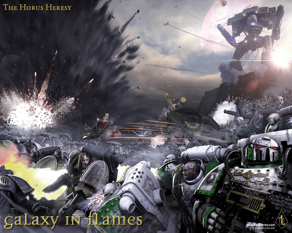 Warhammer 40k The Horus Heresy Galaxy In Flames Wallpaper Flickr