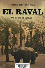 Ferran Aisa y Mei Vidal, El Raval, un espai al marge