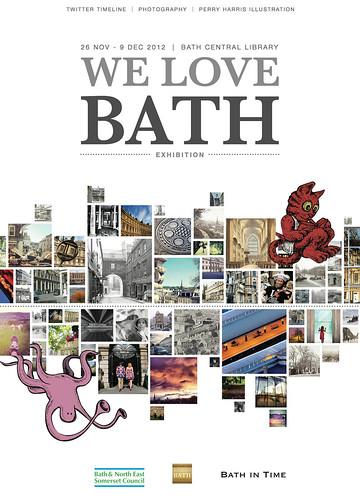 'We Love Bath' Exhibition - 26 November - 9th December 2012