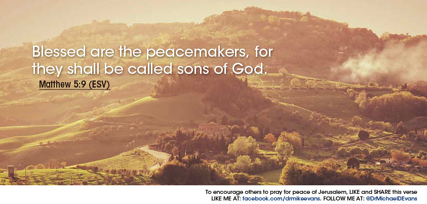 Matthew 5:9 - Mike Evans | Blessed are the peacemakers, for