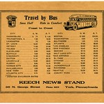 Sun, 2020-10-25 03:50 - Travel by Bus  Save Half. Ride in Comfort. Coast to Coast.  City: Harrisburg, Youngstown, O., Lancaster, St. Louis, Detroit, Toledo, Cleveland, Buffalo, Cincinnati, Dayton, Louisville, Albany, Kansas City, Philadelphia, New York, Atlantic City, Boston, Washington, Baltimore, Atlanta, Los Angeles. San Francisco, Denver, Salt Lake City, San Antonio, El Paso, Chicago, Miami, Jacksonville, Richmond, Seattle, Asbury Park.  Keech News Stand, 30 N. George Street, York, Pennsylvania. Phone 40476.