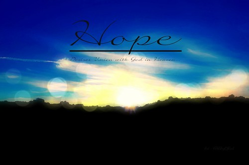 """""""HOPE ~ Desires Union with God in Heaven""""   by Art4TheGlryOfGod by Sharon"""
